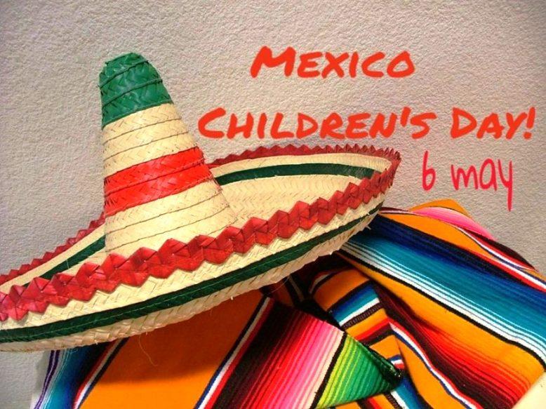 Mexico - Children's Day!